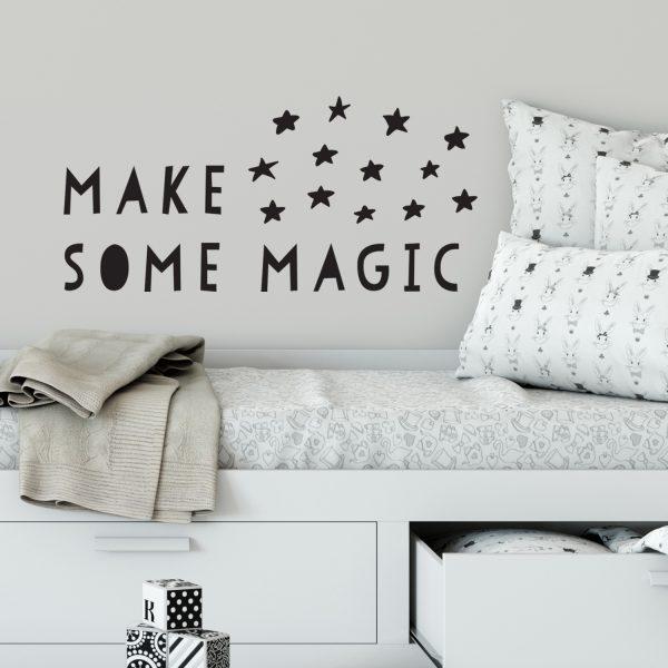 מדבקות קיר - MAKE SOME MAGIC