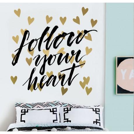 מדבקת קיר - לך אחרי הלב שלך