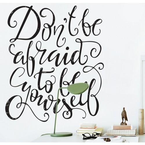 מדבקת קיר - אל תפחד