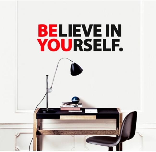 מדבקת קיר - believe in your self