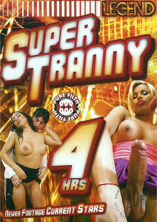 Super Tranny 4hrs